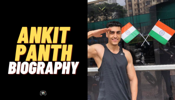 Ankit Panth's Age, Income, Height, Wiki, and Biography [Updated 2020]